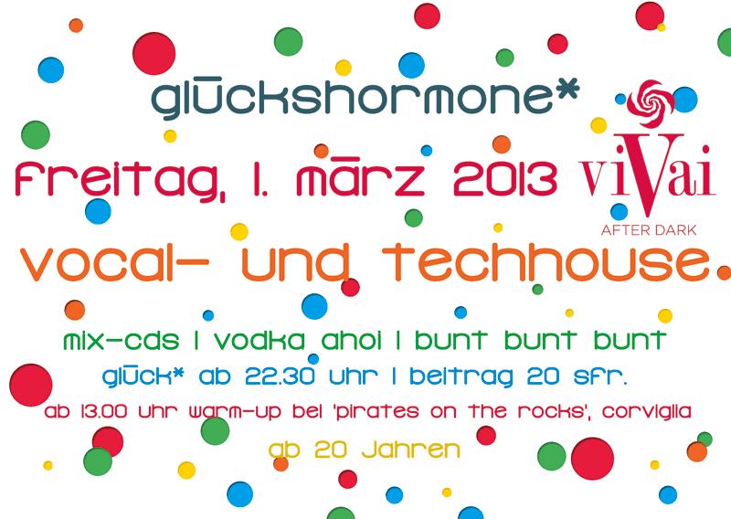glueckshormone* am 01. März 2013 im Vivat, St. Moritz