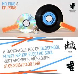 MR. PING & DR. PONG am 21.05.16 im Kurt & Komisch, Würzburg