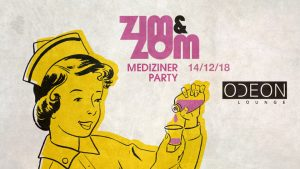ZIM&ZOM Party am 14.12.18 in der ODEON Lounge, Würzburg
